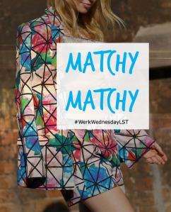 WW: Matchy Matchy